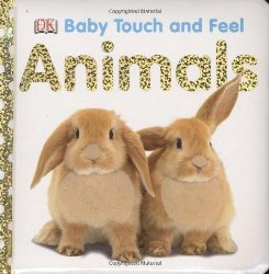 Animals Baby Touch and Feel