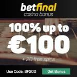 Betfinal (Casino, Sports, Live Dealer) – 20 free spins & 100€ bonus code