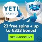 YETI CASINO – 100 free spins + €333 gratis chips + no deposit bonus