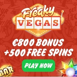 FreakyVegas Casino - 500 free spins & 200% up to €800 bonus