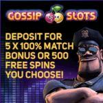 Gossip Slots Casino – 250 free spins or 500% free bonus – review