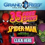 Grand Reef Casino 35 free spins on Spider Man – no deposit bonus