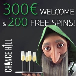Chance Hill Casino 200 free spins plus €300 free bonus gratis