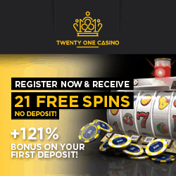 21 Casino - 21 free spins NDB and 121% up to €999,999,999... bonus