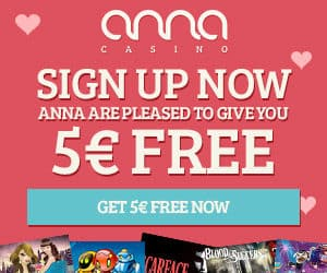Anna Casino €5 gratis money plus 80 free spins and 100% match bonus