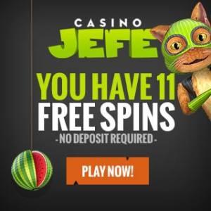 Casino JEFE - 11 gratis spins plus €275 free bonus or 112 mega free spins