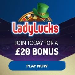 LadyLucks Casino £20 no deposit required - 100% mobile games!