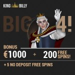 "King Billy Casino ""Big 4 Welcome Bonus"" €1000 free + 200 gratis spins"