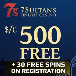 7Sultans Casino Review: 30 free spins (no deposit) + 500% free bonus