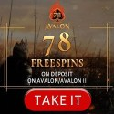 How to get 78 free spins and 200€ bonus to Avalon78 Casino?