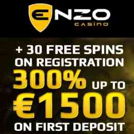 Enzo Casino 30 no deposit free spins and 300% up to €1500 bonus