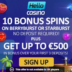 Hello Casino 10 gratis spins + 50 free spins + 200% up to €500 bonus