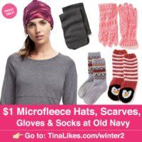 Old Navy: $1 Microfleece Hats, Scarves, Gloves & Socks 12 ...