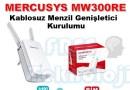 MERCUSYS MW300RE KABLOSUZ AĞ GENİŞLETİCİ KURULUMU