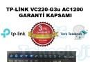 TP-LİNK VC220-G3u AC1200 GARANTİ KAPSAMI