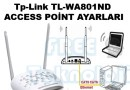 Tp-Link TL-WA801ND ACCESS POİNT AYARLARI
