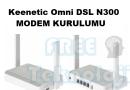 Keenetic Omni DSL N300 MODEM KURULUMU