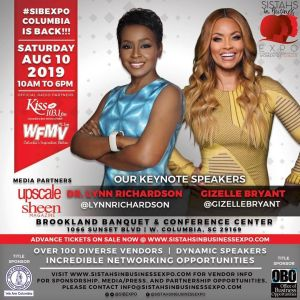 Columbia, SC – The 2nd Annual Sistahs in Business Expo (SIBEXPO) is proud to ret…