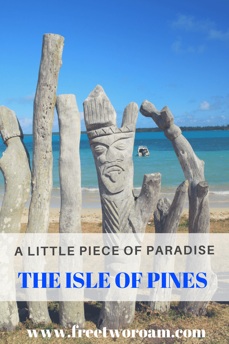 The Isle of Pines - a little piece of paradise