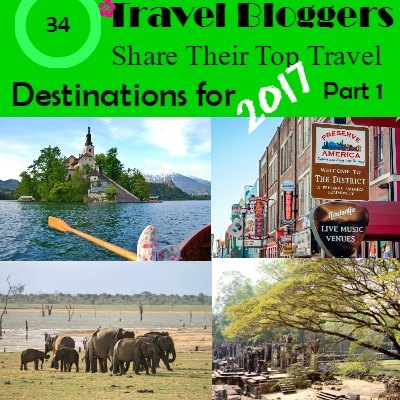 34 Travel Bloggers Share their Top Destinations for 2017