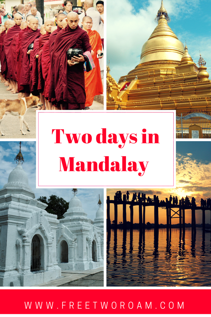 Our Two Action-Packed Days in Mandalay