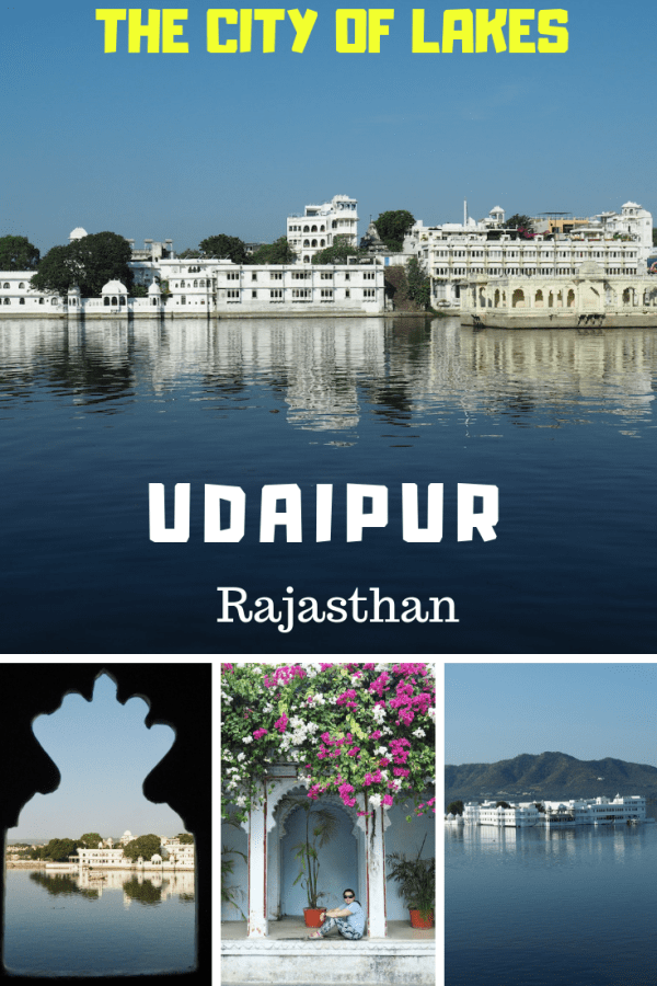 Udaipur - The City of Lakes