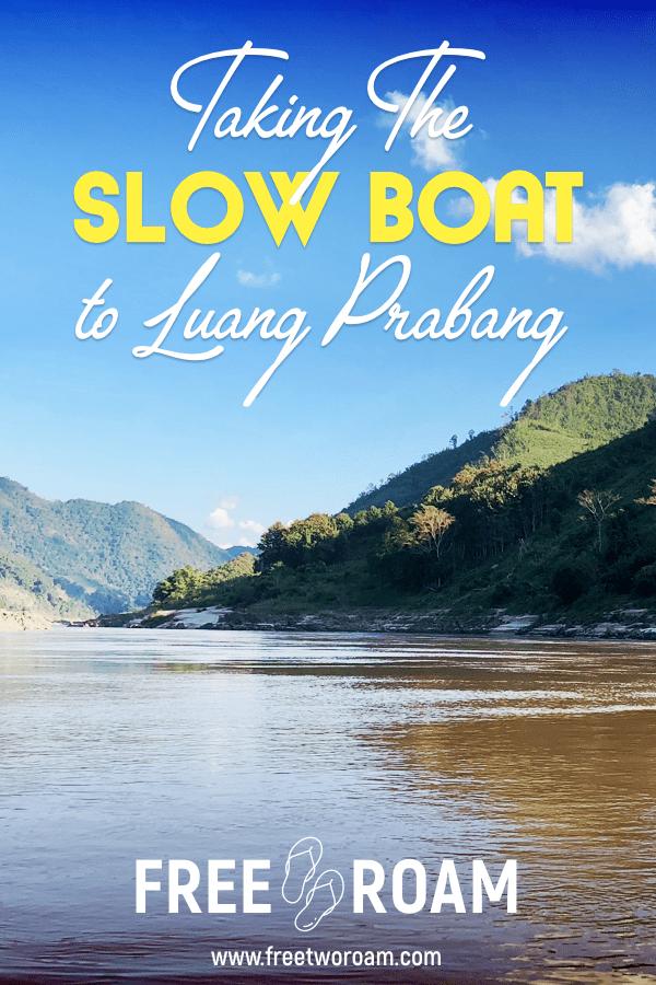 Taking the Slow Boat in Laos to Luang Prabang