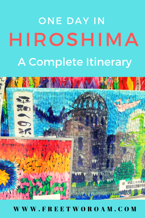 One day in Hiroshima - A Complete Itinerary