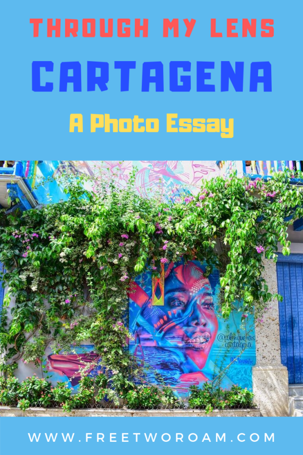 Cartagena Through My Lens: A Photo Essay