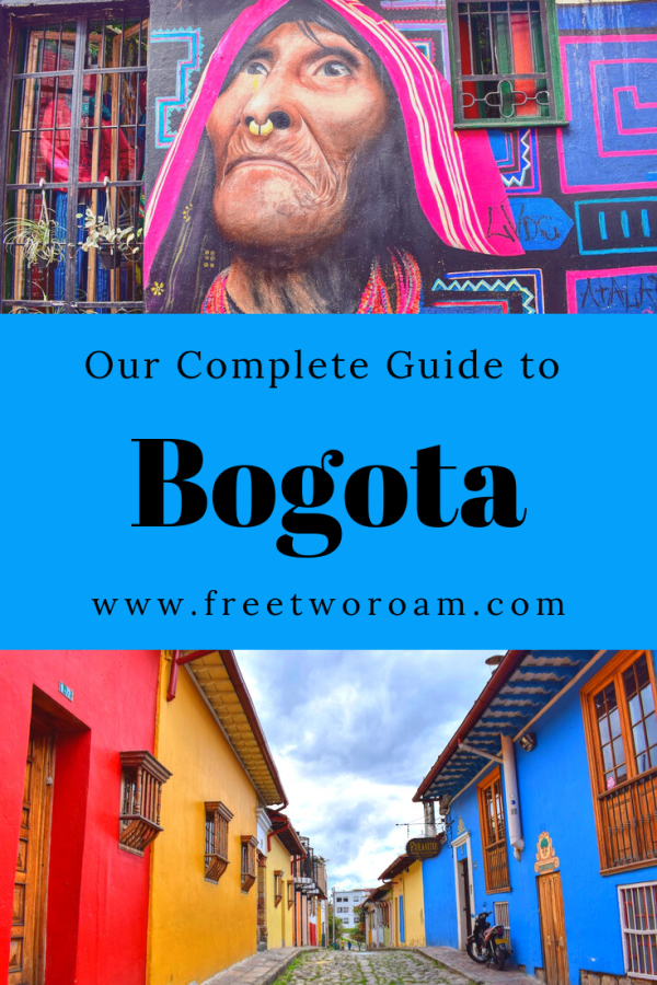 Our Complete Guide to Bogota, Colombia