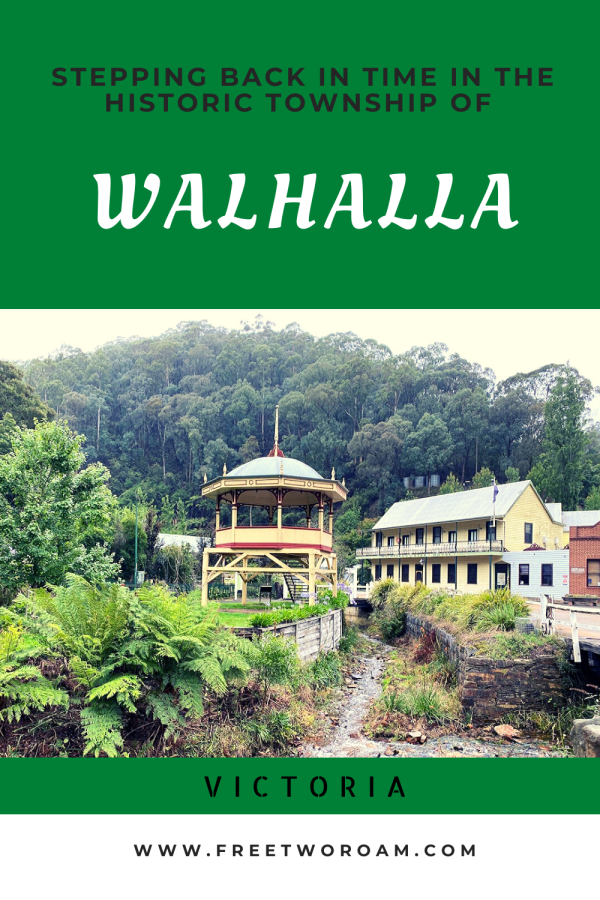 Stepping back in time in the Historic Township of Walhalla