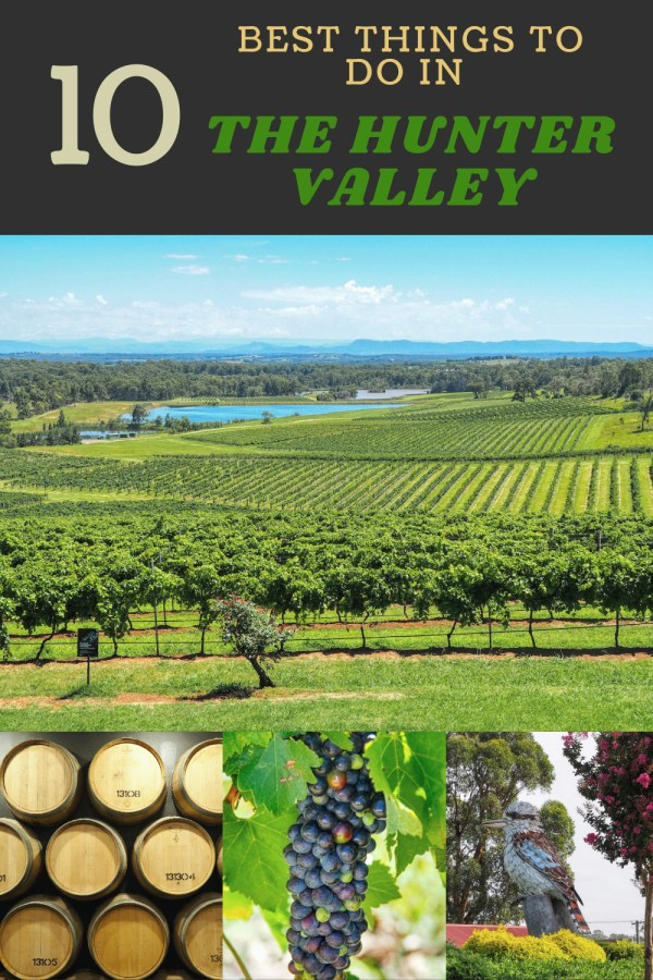 10 Best Things to Do in The Hunter Valley