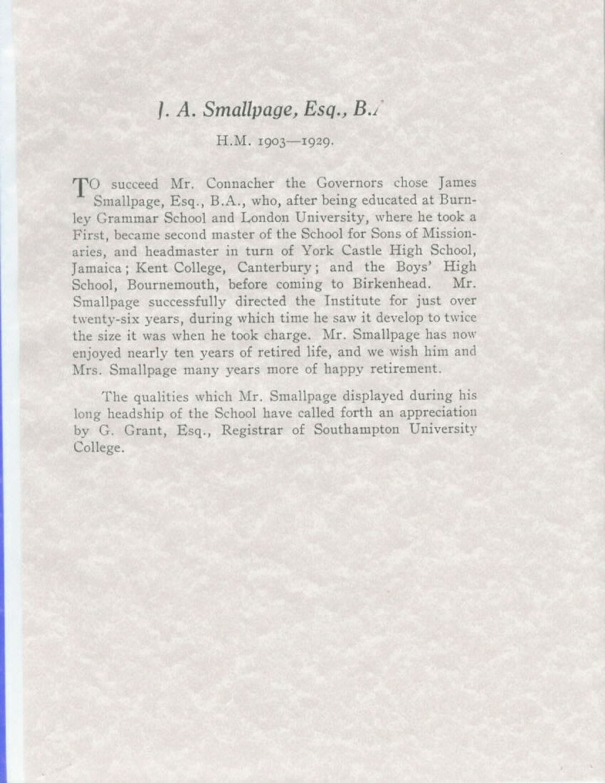 The second Headmaster of the B.I., Mr J.A. Smallpage