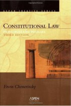 Constitutional Law: Principles And Policies by Erwin Chemerinsky