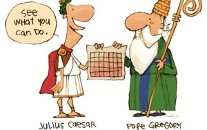 Julius Caesar ad Pope Gregory - Calendar Reform