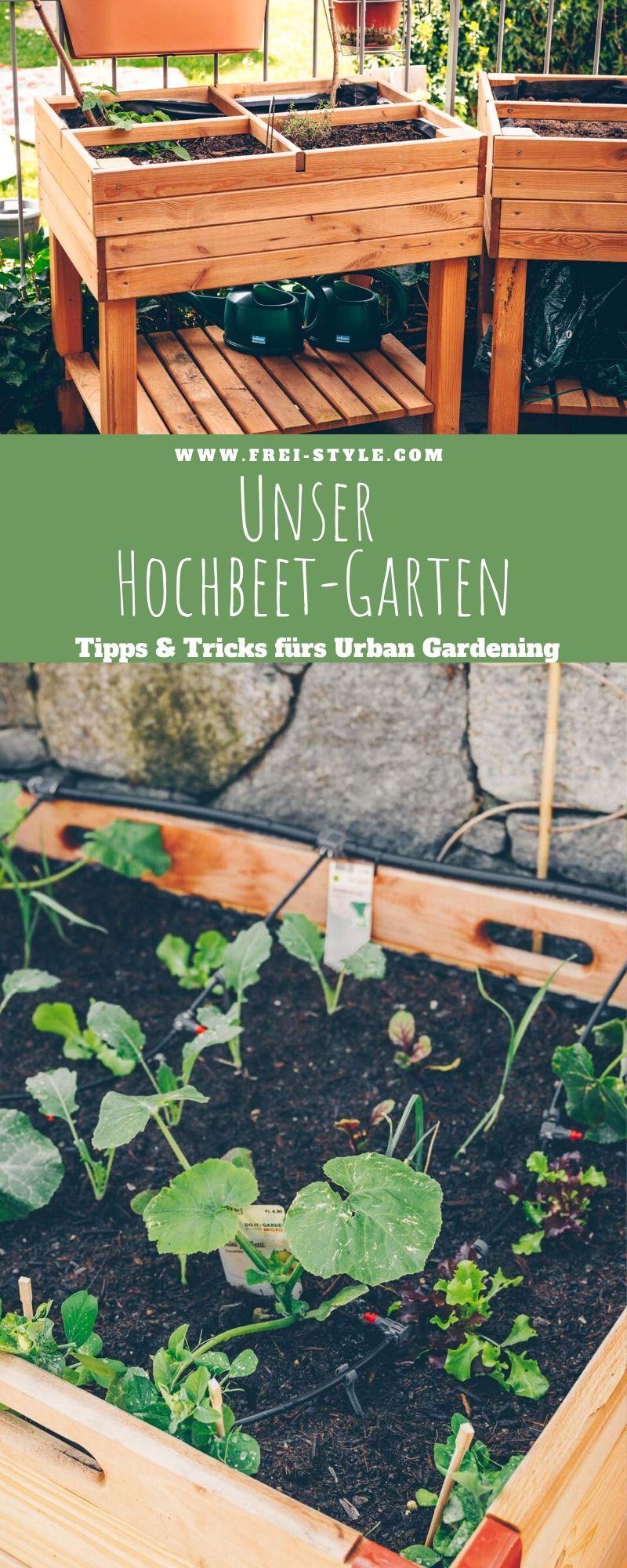 Unser Hochbeetgarten - Tipps und Tricks fürs urbane Gärtnern