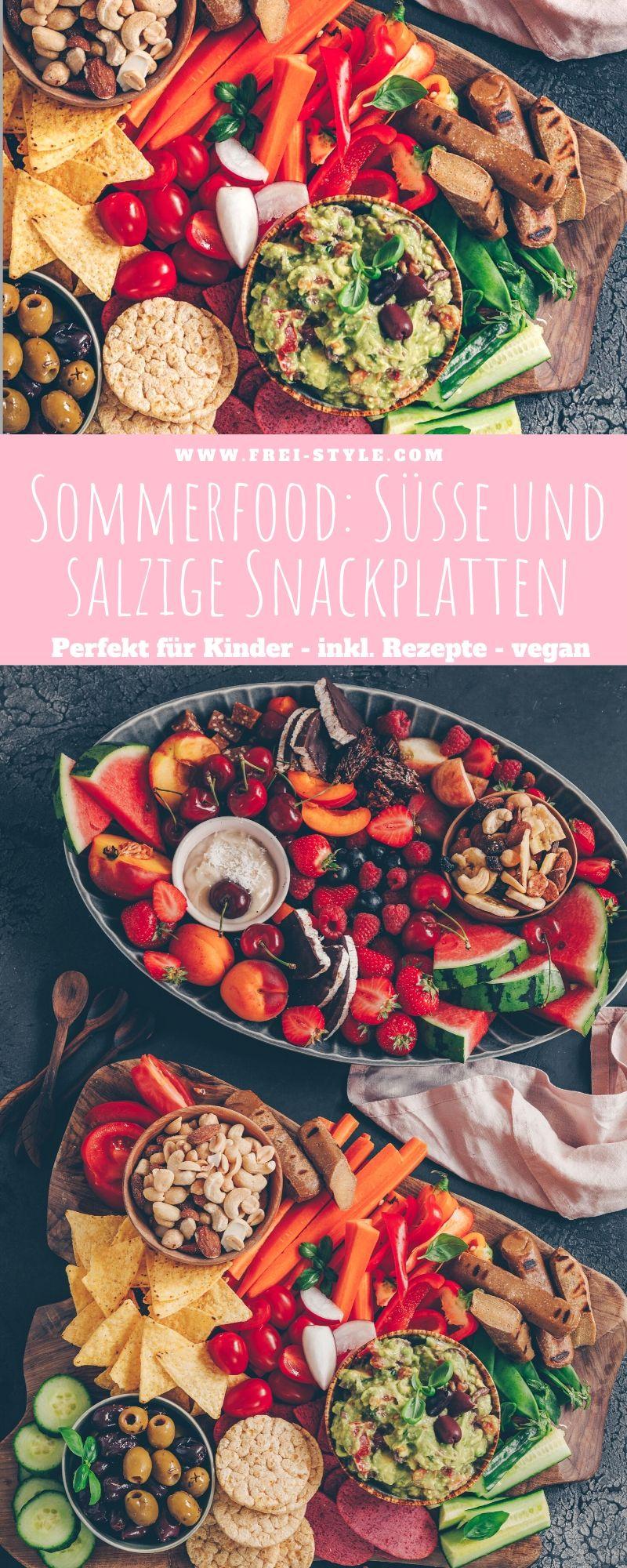 Sommerfood: Süsse und salzige Snackplatten