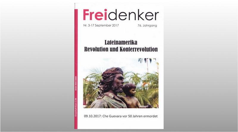FREIDENKER 3-17 – Lateinamerika – Revolution und Konterrevolution