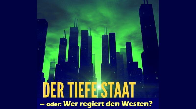 """Konferenz """"Der tiefe Staat – oder: Wer regiert den Westen?"""""""