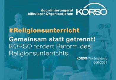 Gemeinsam statt getrennt! KORSO fordert Reform des Religionsunterrichts an öffentlichen Schulen