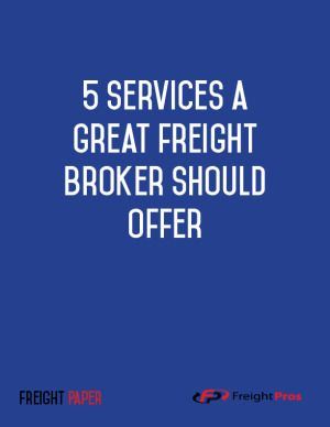 5 Great Services a Great Freight Broker Should Offer