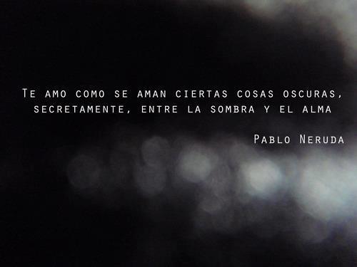 30 Poemas De Pablo Neruda Para Dedicarle A Alguien Especial