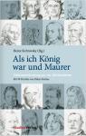 """Buch-Cover """"Als ich König war und Maurer"""", Heinz Sichrovsky, Freimaurer Gedichte"""