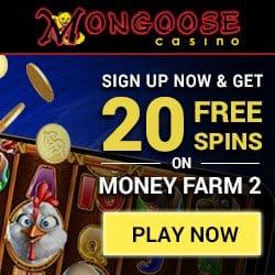Mongoose Casino 20 Freispiele und 200€ Willkommensbonus