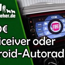 1000€ Naviceiver oder billiges Android Autoradio?