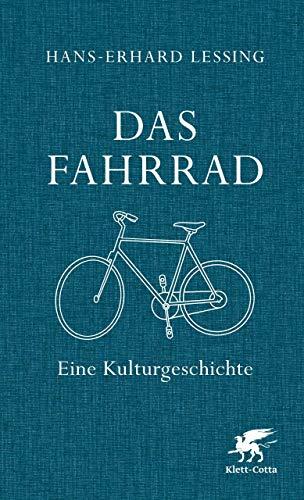 Das Fahrrad: Eine Kulturgeschichte