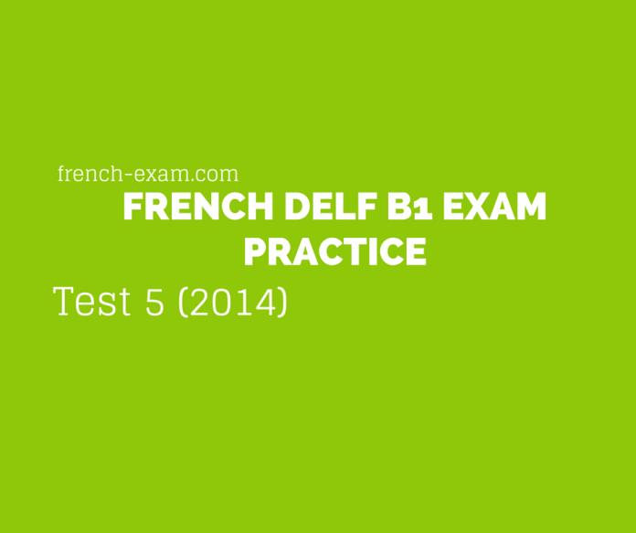 delf b1Test 5 (2014)