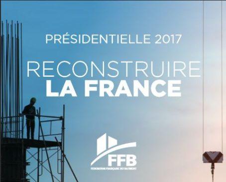 La Fédération française du bâtiment fait ses propositions, quelques mois avant la tenue de l'élection présidentielle 2017.