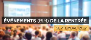 Les 13 dates BIM de la rentrée (à Paris, Nantes, Lyon, Bordeaux, La Défense, Versailles, Pessac et Orléans)