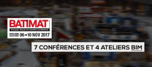 BATIMAT 2017 : 7 conférences et 4 ateliers BIM à ne pas manquer